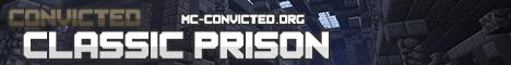 Convicted Bains Penitentiary (Longest Running Prison!)