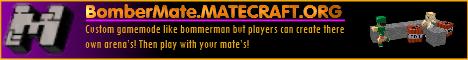Matecraft Bombermate